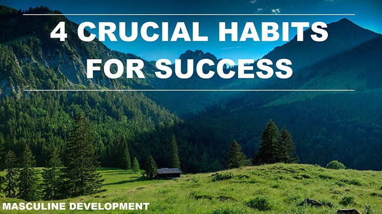 good habits masculine development