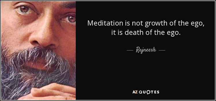 rajneesh death of ego quote
