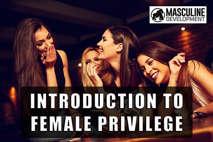 female privilege